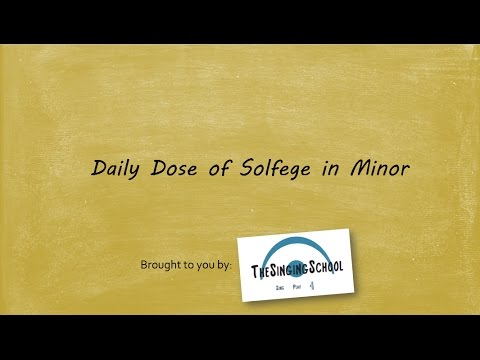 Daily Dose of Solfege in Minor (with emphasis on harmonic minor)