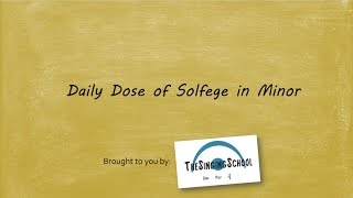 Daily Dose of Solfege in Minor (with emphasis on harmonic mi...