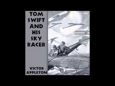 Tom Swift And His Sky Racer (FULL Audio Book) (1/3)