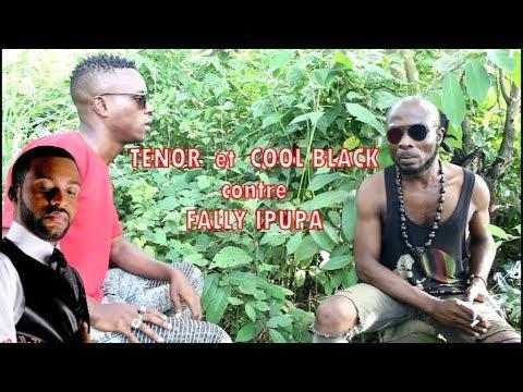TENOR  Et  COOL BLACK Contre FALLY IPUPA  By William Seugnou