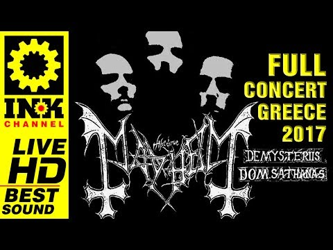 MAYHEM - Full Concert [25/5/2017 Thessaloniki Greece]