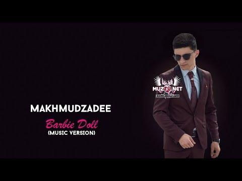 Makhmudzadee - Barbie Doll (music version)