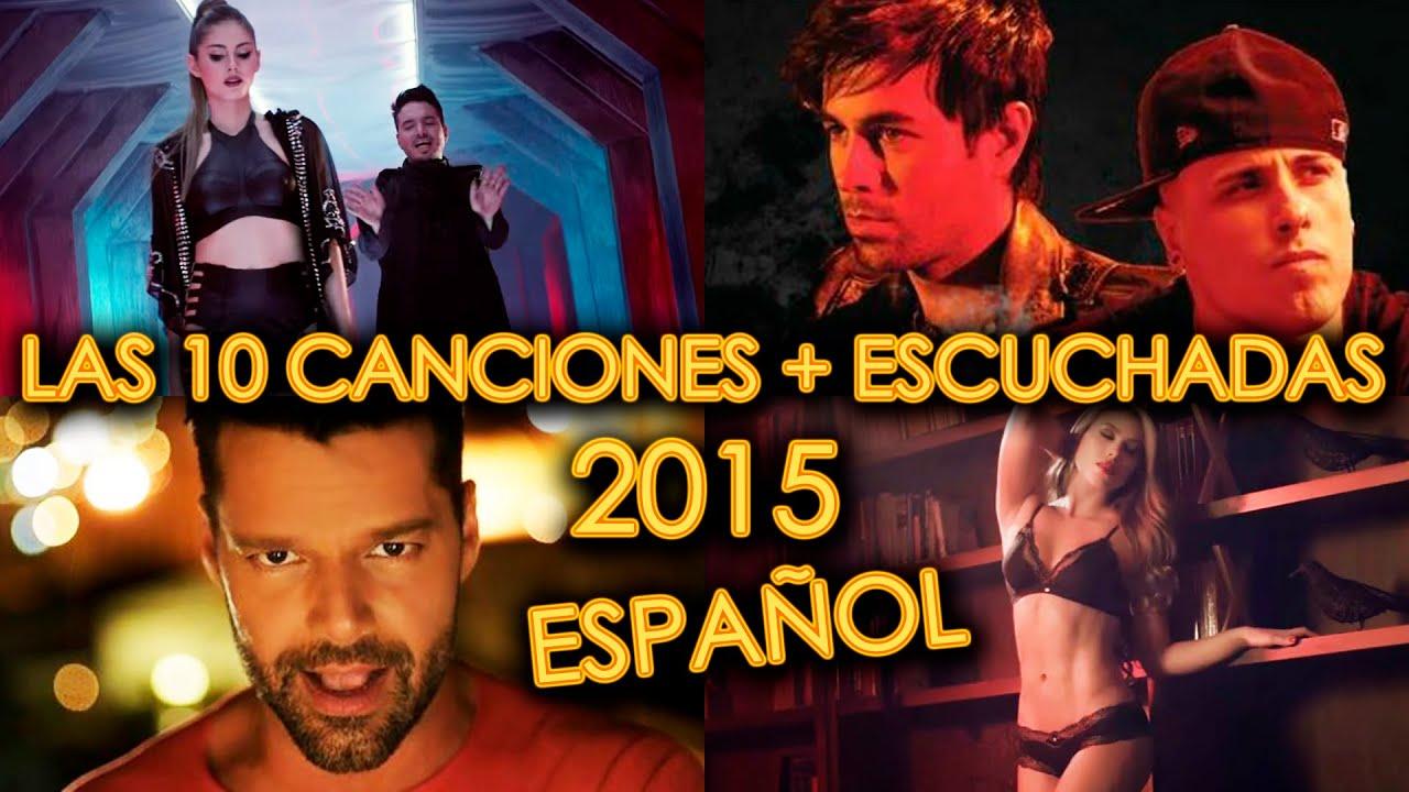 Canciones Más Escuchadas 2015 En Español Videos Más Vistos En Youtube De Musica Its Music Serch Youtube