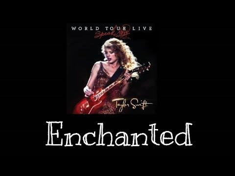 Taylor Swift - Enchanted (Speak Now World Tour Live) Audio Official