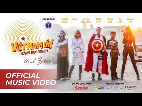 VIỆT NAM ƠI! ĐÁNH BAY COVID - MINH BETA | SENDO