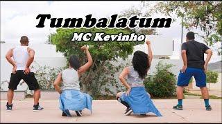 MC Kevinho - Tumbalatum- Coreografia Cia Chapa Dance