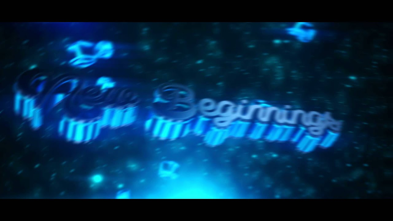 New beginnings intro free chill intro template youtube for Pushed to insanity