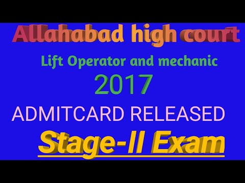 Allahabad high court lift Operator and mechanic admitcard released. Study with mkr