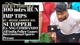 SI CONSTABLE 100 MTRS RUN TRICKS BY ANWAR SIR, India's Best Coaching Centre ,  AYAAN INSTITUTE