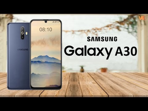 Samsung Galaxy A30 First Look, Release Date, Price, Specs, Features, Leaks, Launch, Trailer, Concept