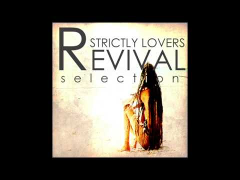 Strictly Lovers Revival Selection (Part 1 Of 2) (Full Album)