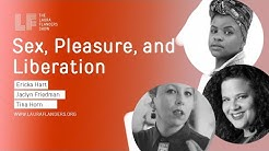 Sex, Pleasure, and Liberation: Desire in A World Transformed