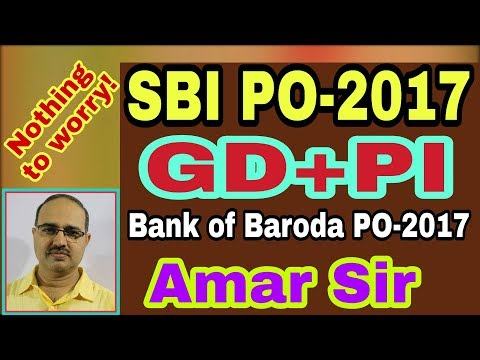 SBI PO-2017:  GD and Interview | 05 | Bank of Baroda PO #Amar Sir: Bank PO/Clerk/SSC CGL/Railway/IAS