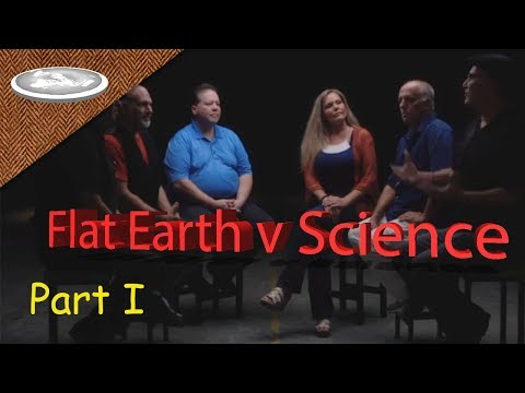 Flat Earthers v Scientists Part 1 thumbnail