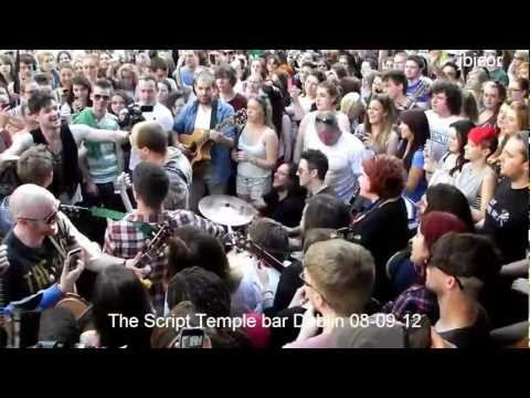 The Script perform Live We Cry,Hall of Fame,Breakeven at Temple bar wall of fame Dublin 08-09-12