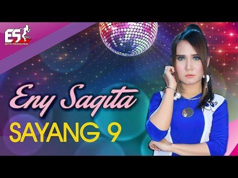 Eny Sagita – Sayang 9 [OFFICIAL]
