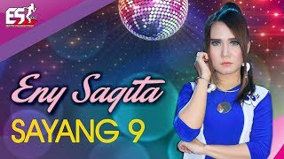 Download lagu Eny Sagita – Sayang 9 [OFFICIAL]
