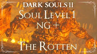 Dark Souls 2 - BOSS: The Rotten (Soul Level 1/New Game +)