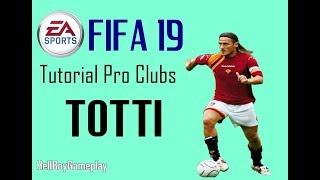 Fifa 19 | Tutorial face Francesco Totti - AS Roma | Pro clubs