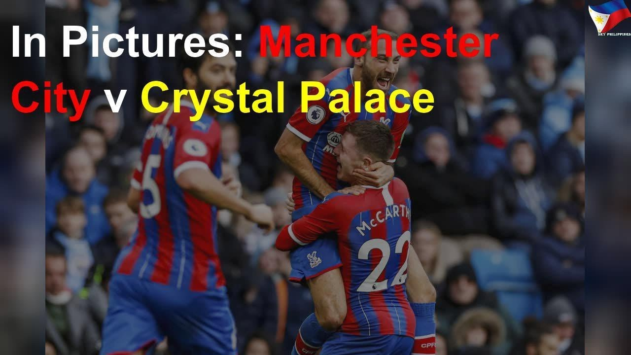 In Pictures: Manchester City v Crystal Palace - YouTube