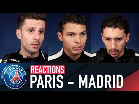 REACTIONS : PARIS SAINT-GERMAIN 1 - 2 REAL MADRID