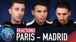 REACTIONS : PARIS SAINT-GERMAIN 1 - 2 REAL MADRID