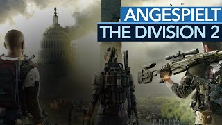 The Division 2 angespielt - Der harte Kampf gegen Destiny & Anthem (Gameplay)