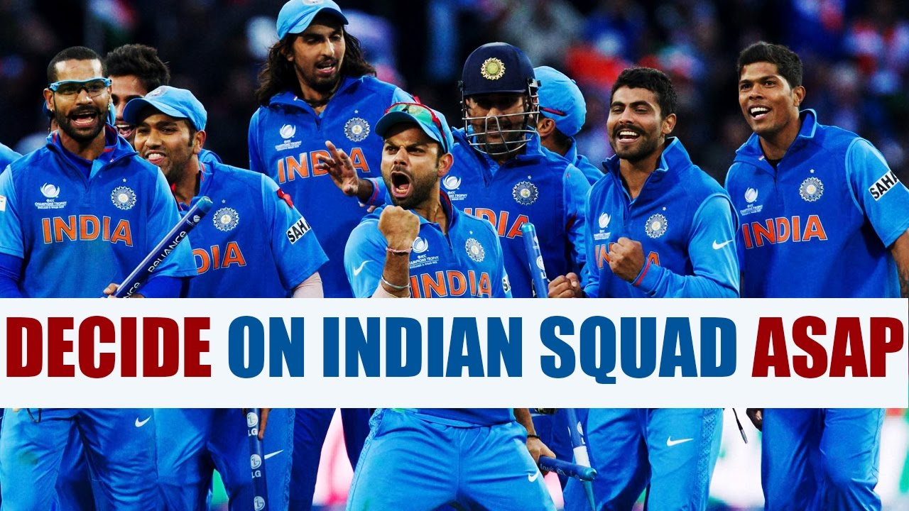 Select Champions Trophy Squad Immediately Coa To Bcci: BCCI Should Announce Indian Squad For Champions Trophy