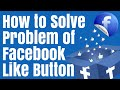 Facebook like button not working, solve problem in Hindi # 100% working