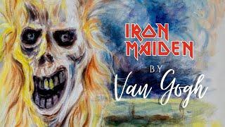 Iron Maiden by Van Gogh - The Phantom of The Opera.