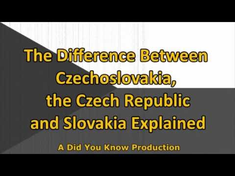 The Difference between the Czechoslovakia, the Czech Republic and Slovakia Explained