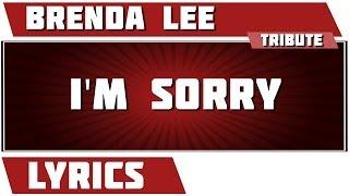 I'm Sorry - Brenda Lee tribute - Lyrics