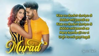 Murad Full Song (Lyrics) : Karan Sehmbi | New Punjabi Songs 2019
