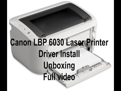 how-to-install-new-canon-lbp-6030-laser-printer-  -driver-install-  -unboxing-  -full-video