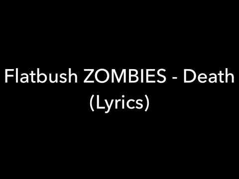 Flatbush Zombies - Death (Lyrics)