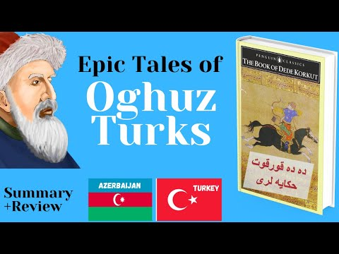 The Book of Dede Korkut summary and analysis (the epic tales of the Oghuz Turkic people) indir