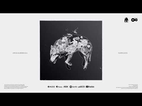 Angsa & Serigala - Tanpa Kata (Official Audio)