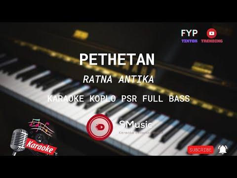 Karaoke Pethetan - Ratna Antika Audio No Vokal + VideoLirik HD