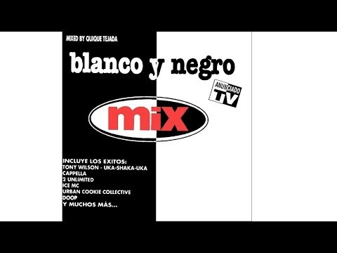 Blanco y Negro Mix Vol. 1 - CD1 (1994)