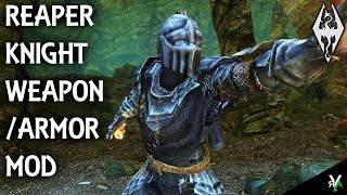 REAPER KNIGHT ARMOR/WEAPON KIT: Armor/Weapon Mod- Xbox Modded Skyrim Mod Showcase