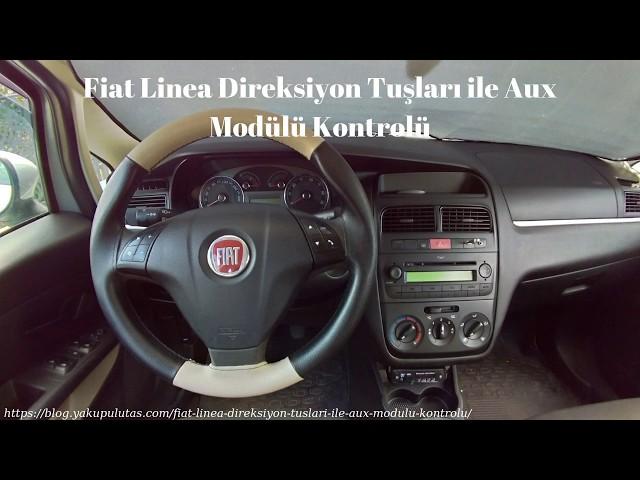 Fiat Linea Direksiyon Tuşları ile Aux Modülü Kontrolü