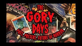 The Gory Days: What got us in to HORROR