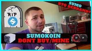 Why You Should NEVER Invest in Sumokoin - Algorithm Changes Can KILL Cryptocurrencies