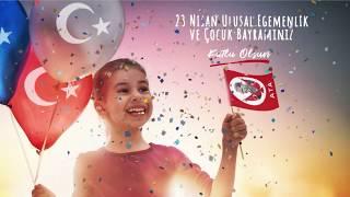 #23Nisan Ulusal Egemenlik ve Çocuk Bayramı