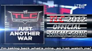 "Download: WWE TLC 2012 Official Theme Song:""Just Another War"" [iTunes] + Lyrics!"