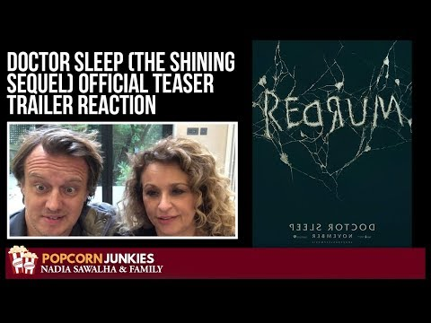 Doctor Sleep (Official Teaser Trailer - The Shining Sequel) The Popcorn Junkies FAMILY Reaction