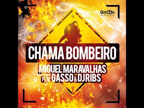 DJ Maravalhas & Gasso (feat. Dj Ribs) - BOMBEIRO