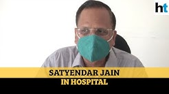 Delhi Health Minister Satyendar Jain hospitalised, tests negative for Covid-19