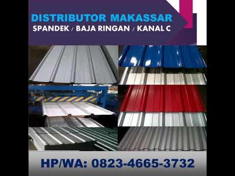 Pabrik Baja Ringan Makassar Hp Wa 0823 4665 3732 Spandek Indo Maxi Youtube