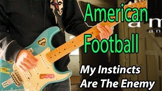 American Football - My Instincts Are The Enemy Guitar Cover 1080P
